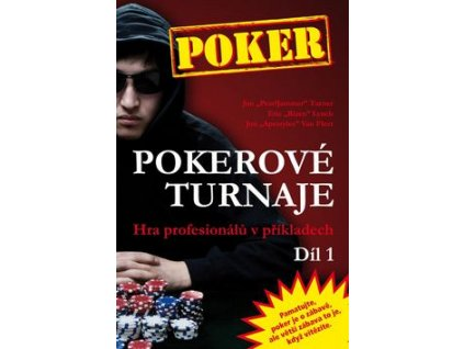 Poker Pokerové turnaje Díl 1