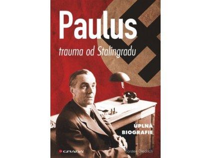 Paulus trauma od Stalingradu