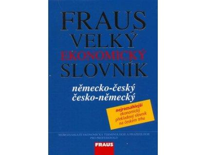 Fraus Velký ekonomický slovník německo-česká česko-německý