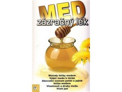 Med zázračný lék