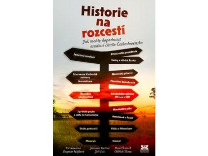 Historie na rozcestí
