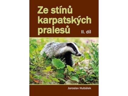 Ze stínů karpatských pralesů II. díl