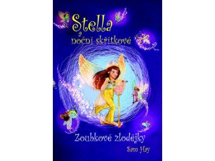 Stella a noční skřítkové
