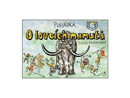 Pohádka O lovcích mamutů