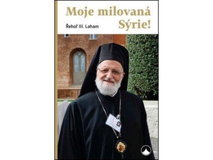 Moje milovaná Sýrie!