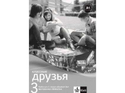 Klassnyje druzja 3 Ruština Metod. příruč + CD