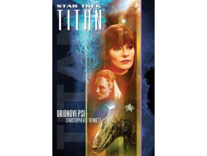 Star Trek Titan Orionovi psi