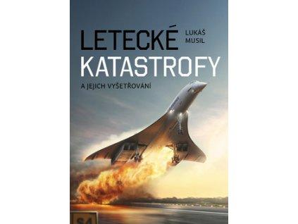 Letecké katastrofy a jejich vyšetřování