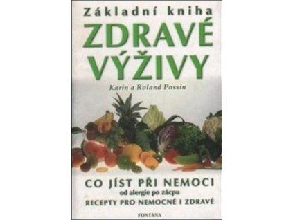 Základní kniha zdravé výživy