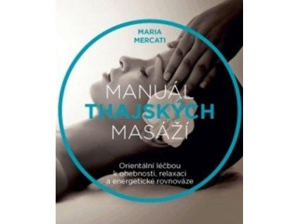 Manuál thajských masáží