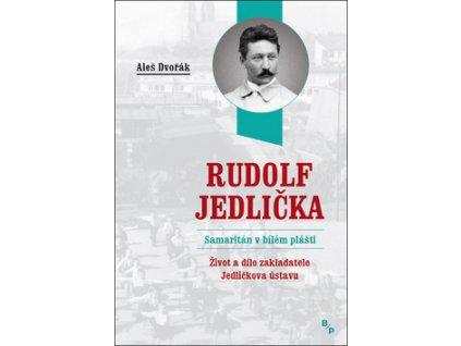 Rudolf Jedlička Samaritán v bílém plášti