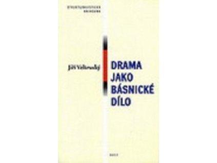 Drama jako básnické dílo