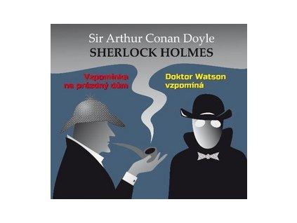 Sherlock Holmes Vzpomínka na prázdný dům; Doktor Watson vzpomíná