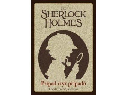Sherlock Holmes Případ čtyř případů