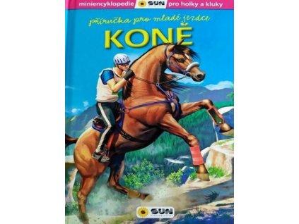 Koně Příručka pro mladé jezdce
