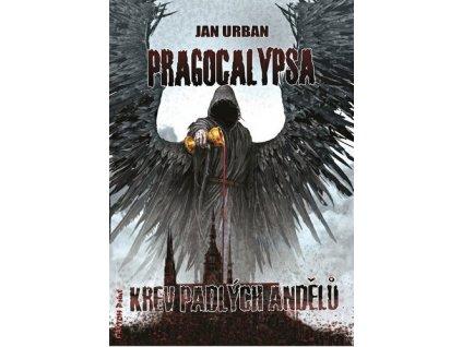 Pragocalypsa Krev padlých andělů