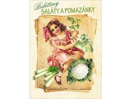 Babiččiny saláty a pomazánky