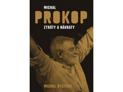 Michal Prokop Ztráty a návraty