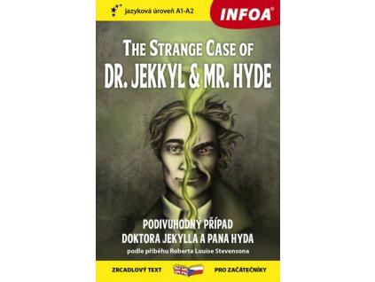 The Strange Case of Dr. Jekkyl and Mr. Hyde/Podivuhodný případ doktora Jekylla
