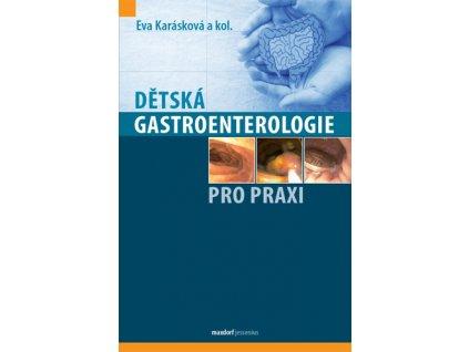 Dětská gastroenterologie pro praxi
