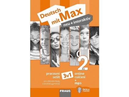 Deutsch mit Max neu + interaktiv 2 Pracovní sešit 3v1