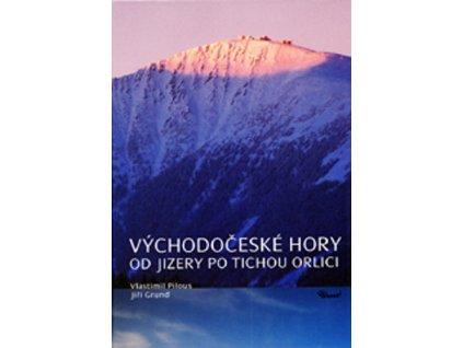 Východočeské hory Od Jizery po Tichou Orlici