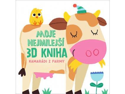 Moje nejmilejší 3D kniha Kamarádi z farmy
