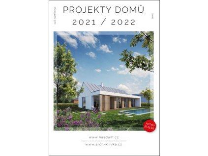 Náš dům XXXVII Projektový dům 2021/2022