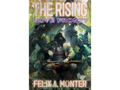 The Rising Nové fronty
