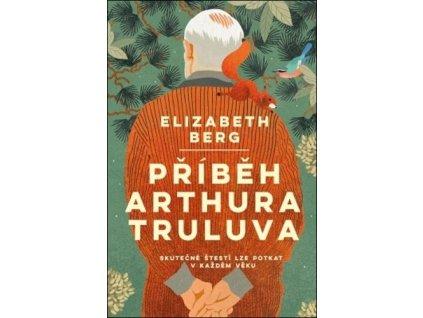 Příběh Arthura Truluva