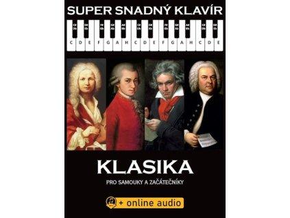 Super Snadný Klavír Klasika pro samouky a začátečníky
