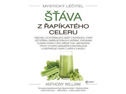 Mystický léčitel Šťáva z řapíkatého celeru