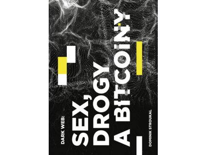 Dark Web: Sex, drogy a bitcoiny