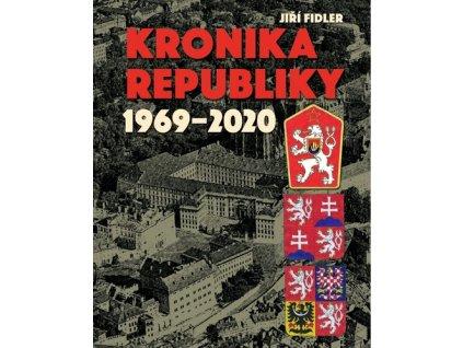 Kronika republiky 1969-2020