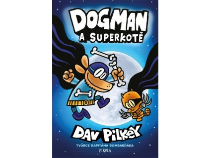 Dogman a Superkotě