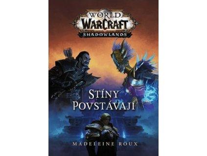 Warcraft Stíny povstávají