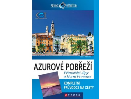 Azurové pobřeží, Přímořské Alpy a Horní Provence