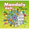Mandaly pro děti - Svět kolem nás