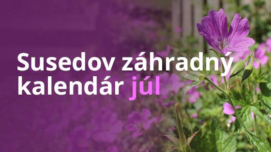 Susedov záhradný kalendár - júl