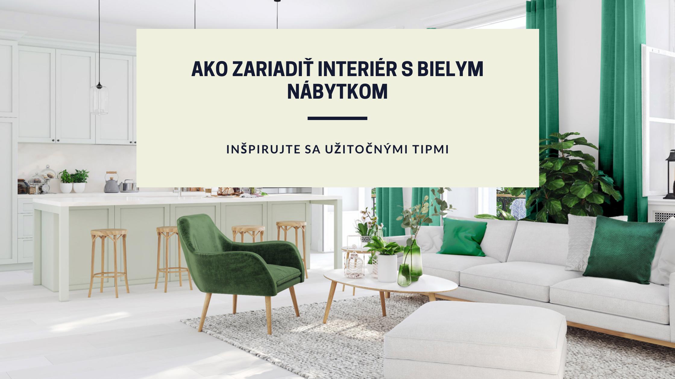 Inšpirujte sa tipmi pre interiér v bielej. Ako zladiť farby a bytové doplnky