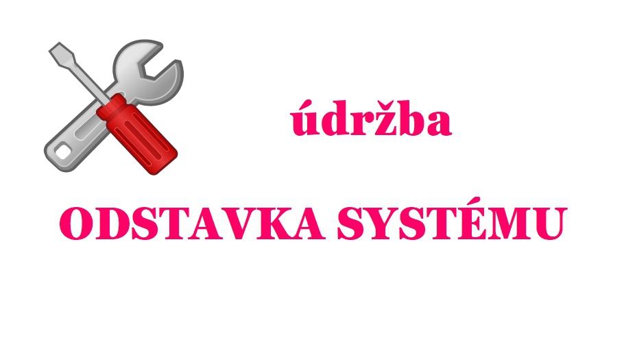 Odstavení systému kvůli údržbě