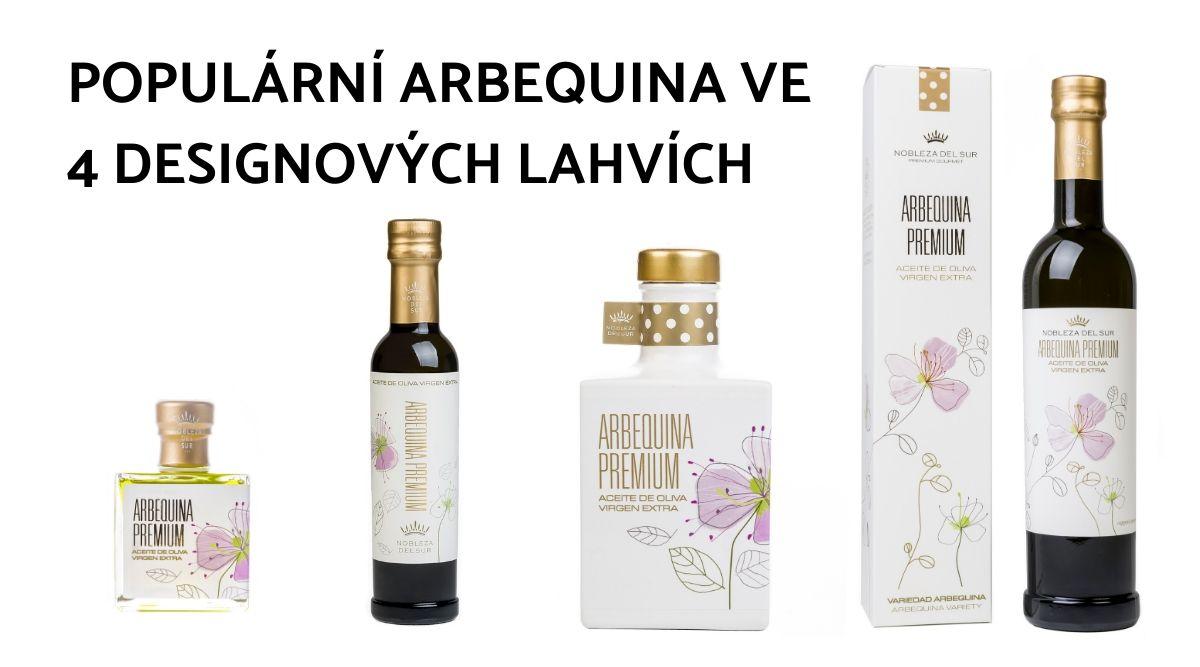 Populární Arbequina ve 4 designových lahvích
