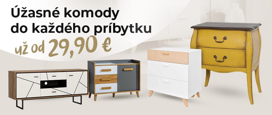 Úžasné komody - už od € 29,90