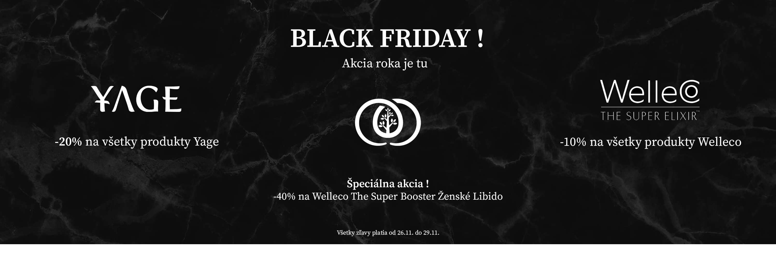 Black Friday Organic Oasis Yage a Welleco