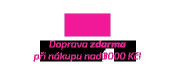Doprava nad 3 000 Kč zdarma v rámci celé ČR.