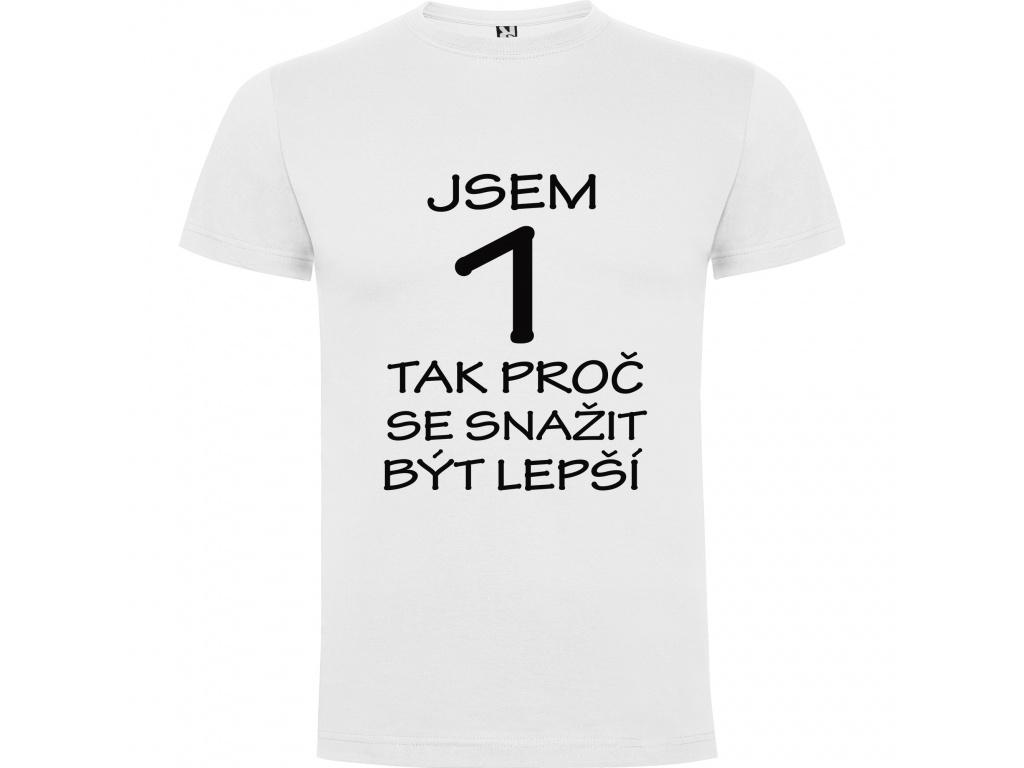Pánské tričko - LEPŠÍ (Velikost 7) 4XL)