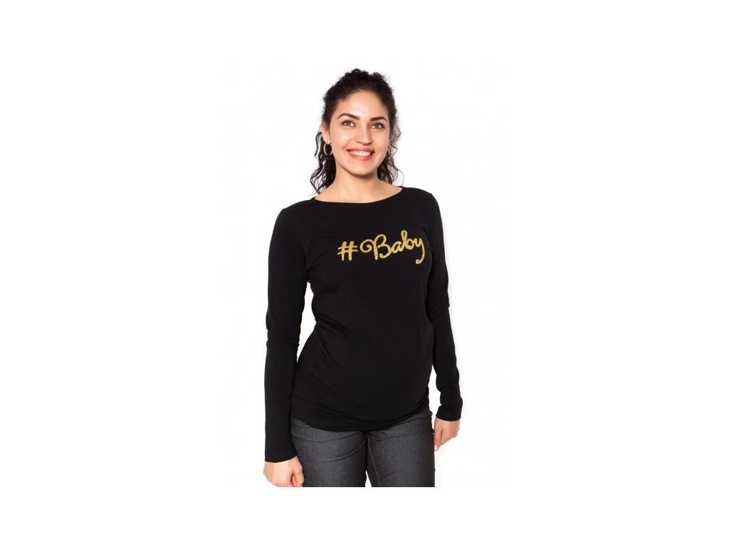 Be MaaMaa Těhotenské triko dlouhý rukáv Baby - černé