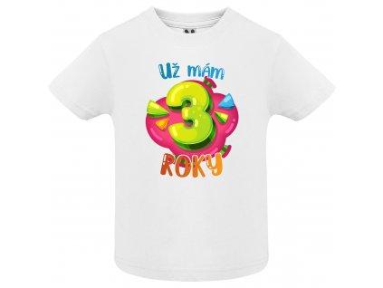 Dětské tričko - Už mám 3 roky