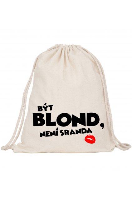 být blond není sranda
