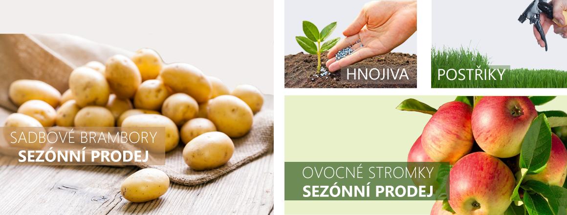 Sadbové brambory, ovocné stromky, hnojiva, postřiky